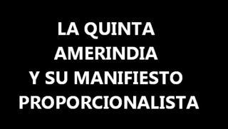 Quinta-Amerindia-Manifiesto-Propocionalista